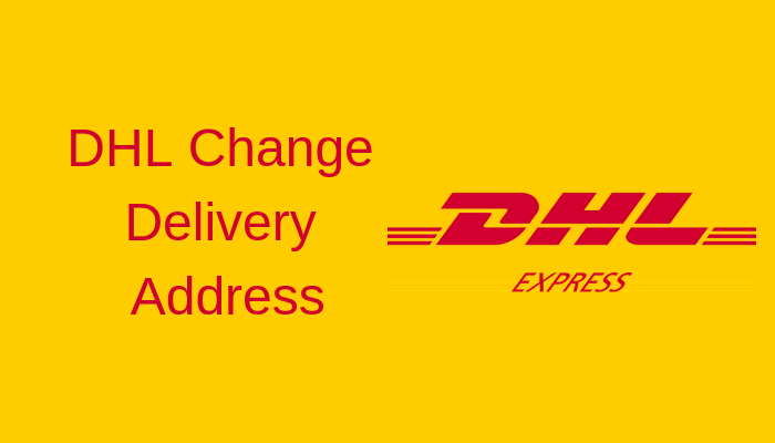 DHL Change Delivery Address