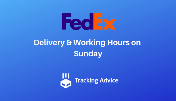 Does fedex deliver on sundays