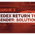 FedEx Return to Sender