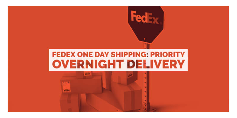 fedex one day shipping Priority overnight delivery