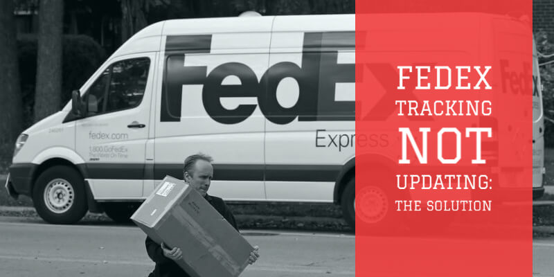 fedex tracking not updating - The solution