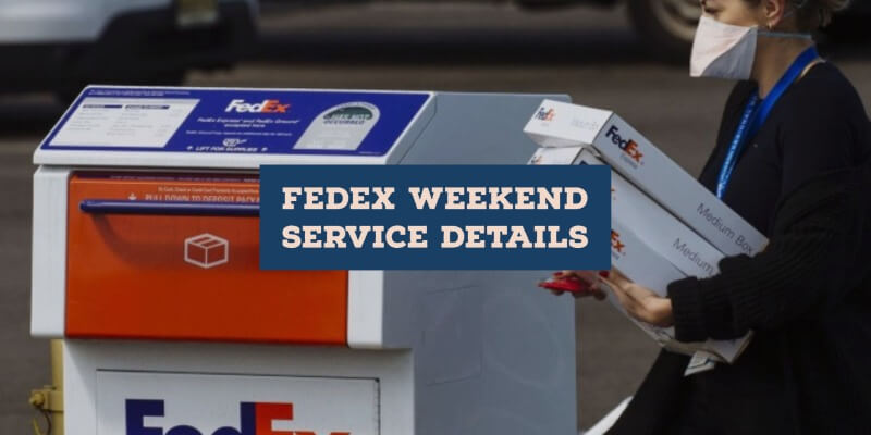 Fedex Weekend Service