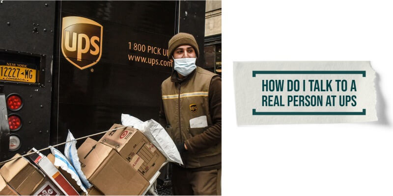 How Do I Talk to a Real Person at UPS: What to Do