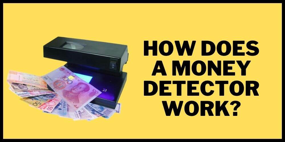 How does a money detector work
