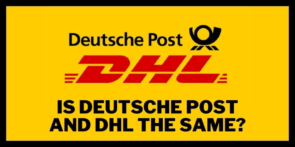 Is Deutsche Post and DHL the same?